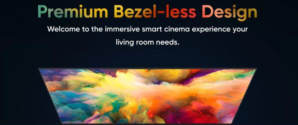 Smart TV Bezel Less Design